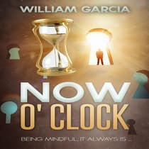 Now O' Clock by William Garcia audiobook