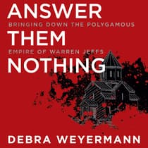 Answer Them Nothing by Debra Weyermann audiobook