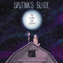Sputnik's Guide to Life on Earth by Frank Cottrell Boyce audiobook