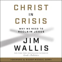 Christ in Crisis? by Jim Wallis audiobook