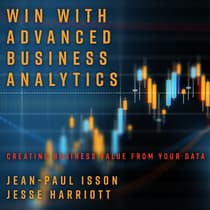 Win with Advanced Business Analytics by Jean-Paul Isson audiobook