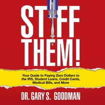 Stiff Them! by Gary S. Goodman audiobook