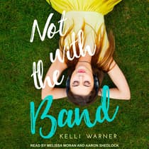 Not with the Band by Kelli Warner audiobook