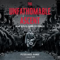The Unfathomable Ascent by Peter Ross Range audiobook