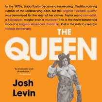 The Queen by Josh Levin audiobook