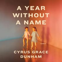 A Year Without a Name by Cyrus Grace Dunham audiobook