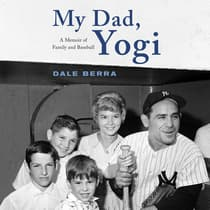 My Dad, Yogi by Dale Berra audiobook