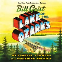 Lake of the Ozarks by Bill Geist audiobook
