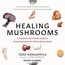 Healing Mushrooms by Tero Isokauppila audiobook