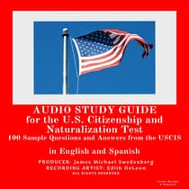 Audio Study Guide for the U.S. Citizenship and Naturalization Test by Mike Swedenberg audiobook
