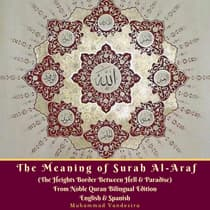 The Meaning of Surah Al-Araf by Muhammad Vandestra audiobook