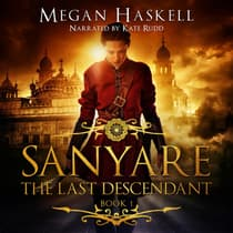 Sanyare: The Last Descendant by Megan Haskell audiobook