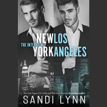 Interview, The: New York & Los Angeles by Sandi Lynn audiobook