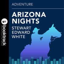Arizona Nights by Stewart Edward White audiobook
