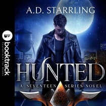 Hunted (Booktrack Edition) by A. D. Starrling audiobook