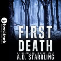 First Death (Booktrack Edition) by A. D. Starrling audiobook