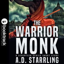 The Warrior Monk (Booktrack Edition) by A. D. Starrling audiobook