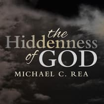 The Hiddenness of God by Michael C. Rea audiobook