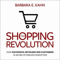 The Shopping Revolution by Barbara E. Kahn audiobook