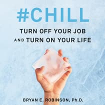 #Chill by Bryan E. Robinson audiobook