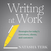 Writing at Work by Natasha Terk audiobook