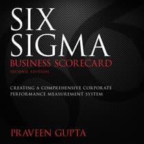 Six Sigma Business Scorecard by Praveen Gupta audiobook
