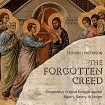 The Forgotten Creed by Stephen J. Patterson audiobook