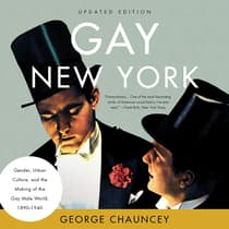 Gay New York by George Chauncey audiobook