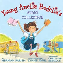 Young Amelia Bedelia's Audio Collection by Herman Parish audiobook