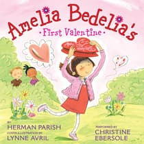 Amelia Bedelia's First Valentine by Herman Parish audiobook