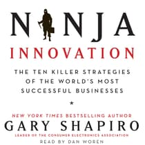 Ninja Innovation by Gary Shapiro audiobook