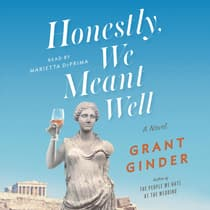 Honestly, We Meant Well by Grant Ginder audiobook