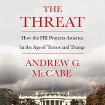 The Threat by Andrew G. McCabe audiobook