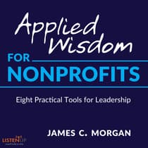 Applied Wisdom for Non-Profits by James C. Morgan audiobook
