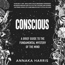Conscious by Annaka Harris audiobook
