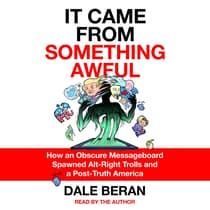 It Came from Something Awful by Dale Beran audiobook