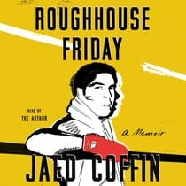 Roughhouse Friday by Jaed Coffin audiobook