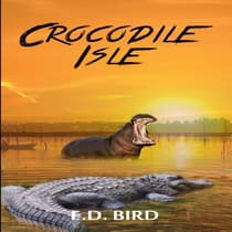 Crocodile Isle by E.D. Bird audiobook