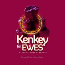 Kenkey for Ewes & Other Very Short Stories by Edem Dotse audiobook