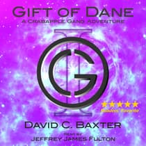 Gift of Dane by David C. Baxter audiobook