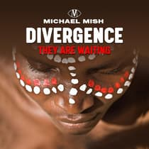 Divergence - they are waiting by Michael Mish audiobook