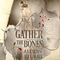 Gather the Bones by Alison Stuart audiobook
