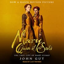 Mary Queen of Scots by John Guy audiobook