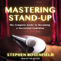 Mastering Stand-Up by Stephen Rosenfield audiobook