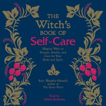 The Witch's Book of Self-Care by Arin Murphy-Hiscock audiobook