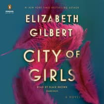 City of Girls by Elizabeth Gilbert audiobook