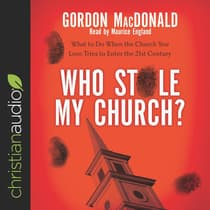 Who Stole My Church? by Gordon MacDonald audiobook