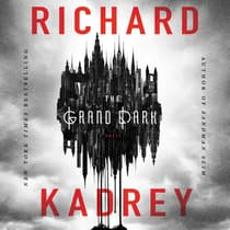 The Grand Dark by Richard Kadrey audiobook