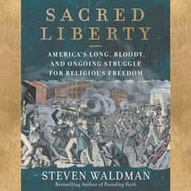 Sacred Liberty by Steven Waldman audiobook