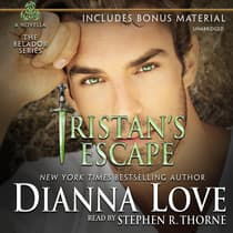 Tristan's Escape by Dianna Love audiobook